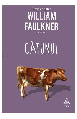 Catunul – William Faulkner de la libris.ro