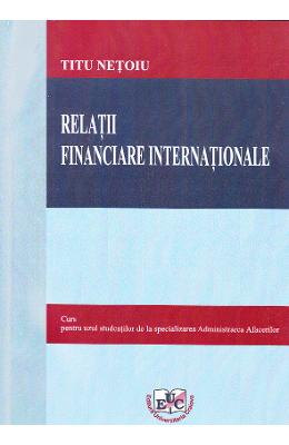 Relatii financiare internationale - Titu Netoiu