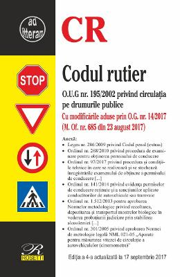 Codul rutier ed.4 Act. 17 Septembrie 2017