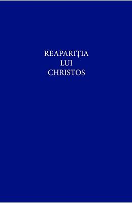 Reaparitia lui Christos - Alice A. Bailey