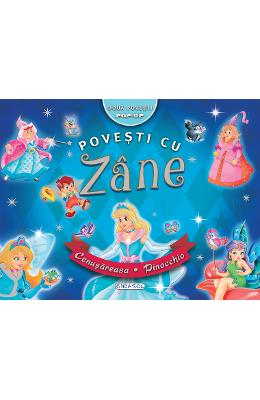 Povesti cu Zane Pop-up: Cenusareasa. Pinocchio