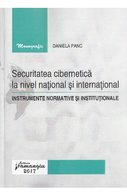 Securitatea cibernetica la nivel national si international - Daniela Panc