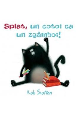 Splat, un cotoi ca un zgamboi!- Rob Scotton