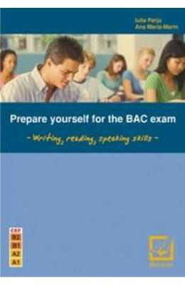 Prepare Yourself For The Bac Exam - Iulia Perju  Ana-maria Marin