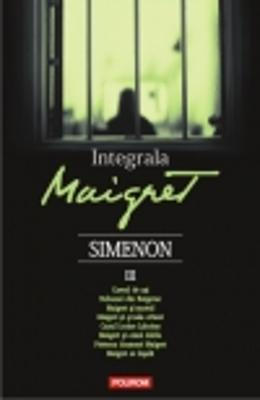 Integrala Maigret Vol.3 - Georges Simenon