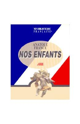 Nos enfants - Anatole France