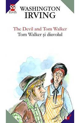 Tom Walker si Diavolul - The Devil and Tom Walker - Washington Irving