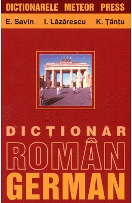 Dictionar roman-german. Ed.2015 - E. Savin