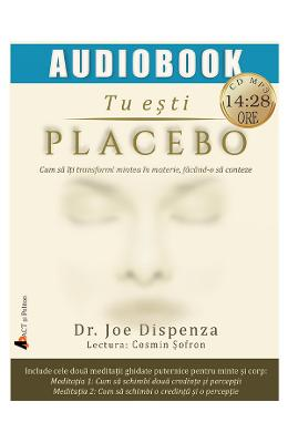 CD Tu esti placebo - Joe Dispenza