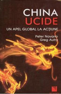 China ucide - Peter Navarro , Greg Autry