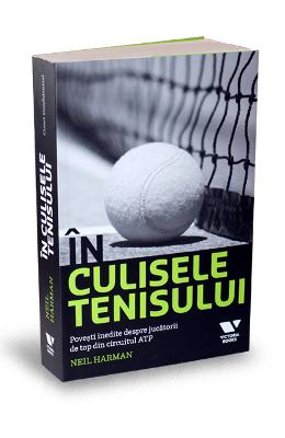 In culisele tenisului - Neil Harman