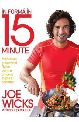 In forma in 15 minute - Joe Wicks