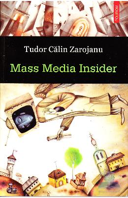 Mass media insider - Tudor Calin Zarojanu pdf