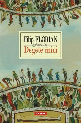Degete mici - Filip Florian imagine