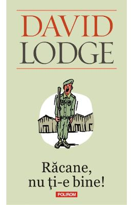 Racane, nu ti-e bine! - David Lodge