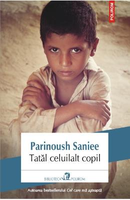 Tatal celuilalt copil - Parinoush Saniee