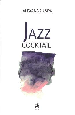 Jazz cocktail - Alexandru Sipa