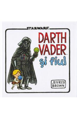 Darth Vader si fiul - Jeffrey Brown - Starwars