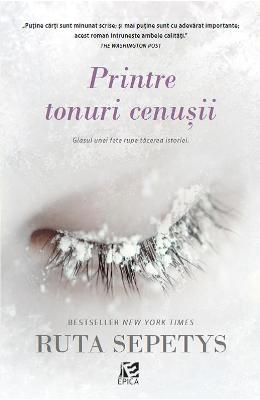 Printre tonuri cenusii - Ruta Sepetys
