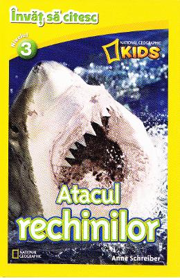 Atacul rechinilor - National Geographic Kids - Invat sa citesc nivelul 3 pdf