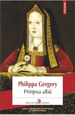 Printesa Alba - Philippa Gregory