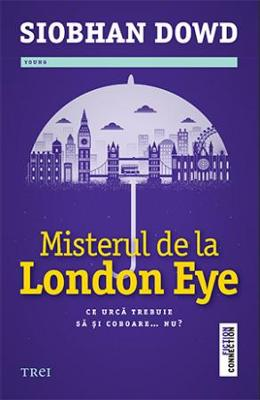 Misterul de la London Eye - Siobhan Dowd