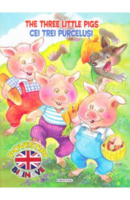 Cei trei purcelusi. The Three Little Pigs