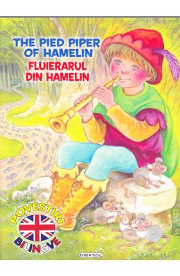 Fluierarul din Hamelin. The Pied Piper Of Hamelin