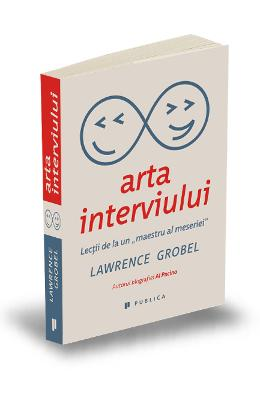 Arta interviului - Lawrence Grobel