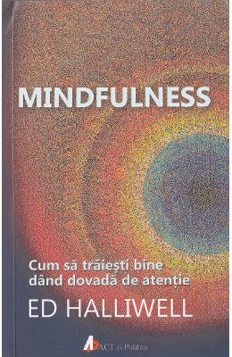 Mindfulness - Ed Halliwell in romana | Download pfd online | Pret la reducere