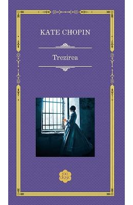 Trezirea - Kate Chopin