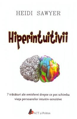 Hiperintuitivii - Heidi Sawyer in romana | Download pfd online | Pret la reducere
