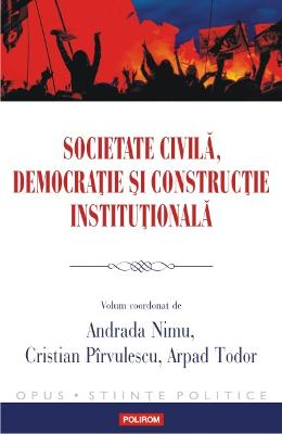 Societate civila, democratie si constructie institutionala - Andrada Nimu in romana | Download pfd online | Pret la reducere