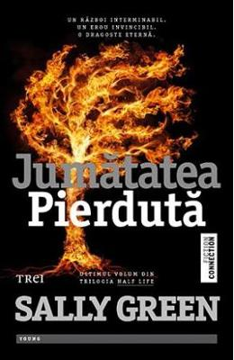 Jumatatea Pierduta - Sally Green