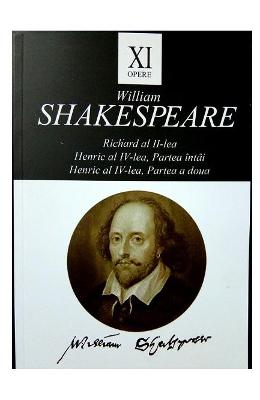 Opere XI Richard al II-lea, Henric al IV-lea - William Shakespeare in romana | Download pfd online | Pret la reducere