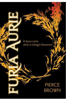 Furia Aurie - Pierce Brown