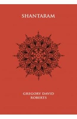 Shantaram ed.4 - Gregory David Roberts