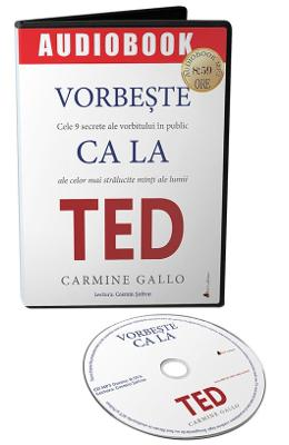 Imagine Audiobook - Vorbeste Ca La Ted - Carmine Gallo