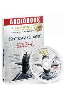 CD Redreseaza nava! - L. David Marquet