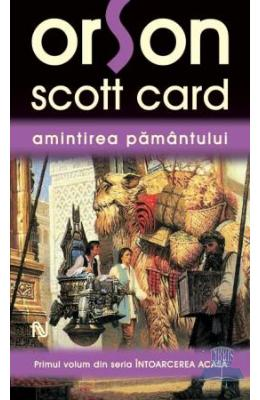 Coperta cartii Amintirea pamantului - Orson Scott Card de Orson Scott Card