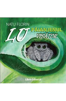 Lu, paianjenul visator - Florin Natu