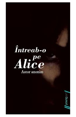 Intreab-o pe Alice