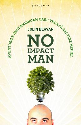 No Impact Man - Colin Beavan