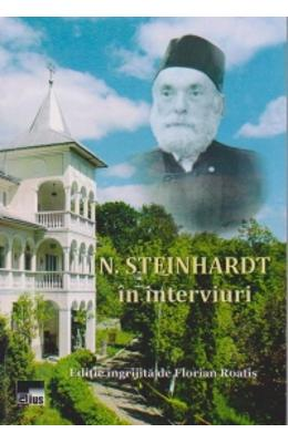 N. Steinhardt in interviuri