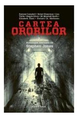 Cartea ororilor Vol.2. Antologie realizata de Stephen Jones