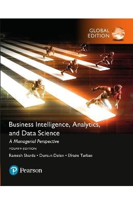 Business Intelligence: A Managerial Approach, Global Edition - Ramesh Sharda