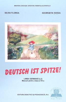 Manual Germana Clasa 7 L2 - Deutsch Ist Spitze - Silvia Florea  Georgeta Totea