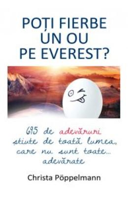 Poti fierbe un ou pe Everest? - Christa Poppelmann