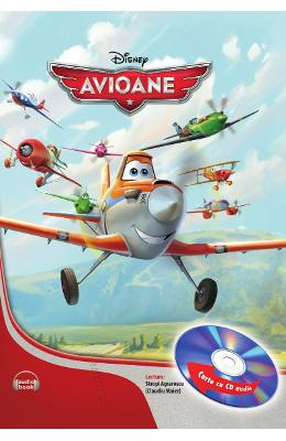 Disney - Avioane + CD audio (lectura: Claudiu Maier)