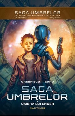 Saga umbrelor Vol. 1 - Umbra Lui Ender - Orson Scott Card